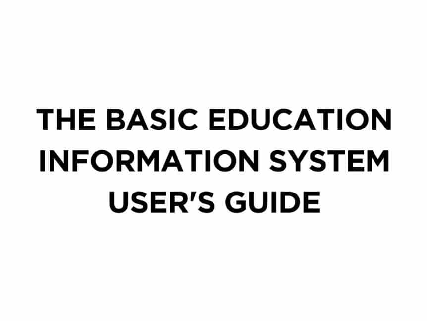 The Basic Education Information System User's Guide