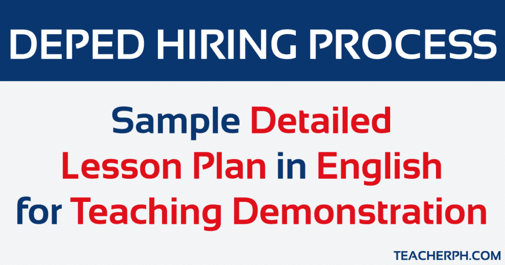 Sample Detailed Lesson Plan in English for Teaching Demonstration