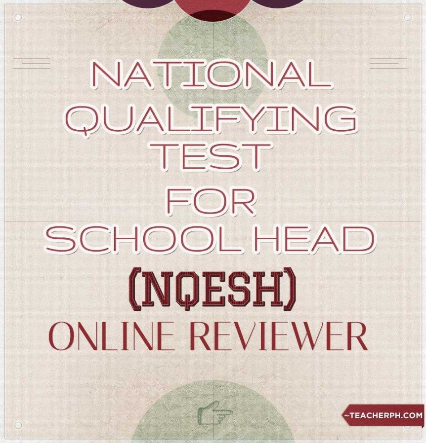 National Qualifying Examination for School Heads (NQESH) Online Reviewer