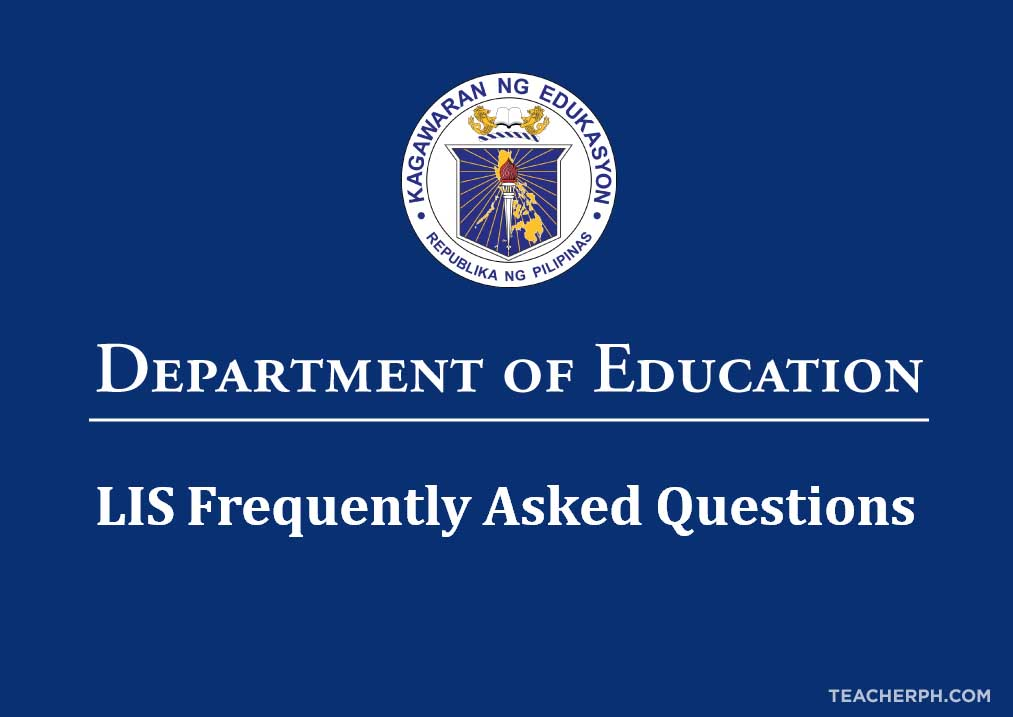 DepEd LIS Data Issues and Frequently Asked Questions