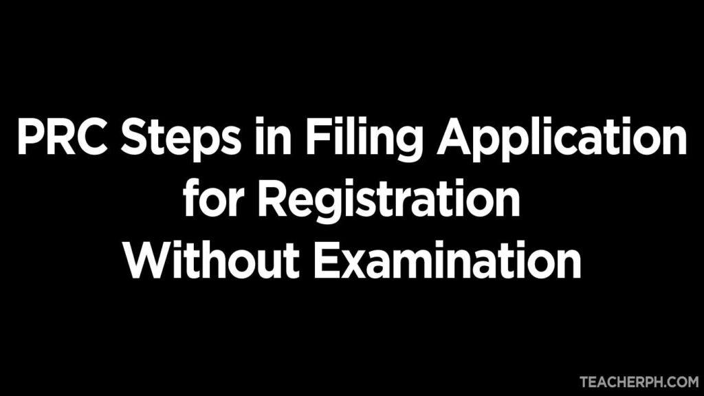 PRC Steps in Filing Application for Registration Without Examination