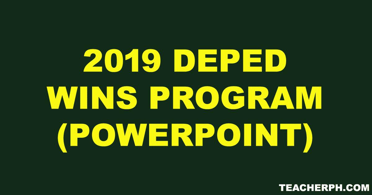 2019 DepEd WinS Program (PowerPoint PPT) - TeacherPH