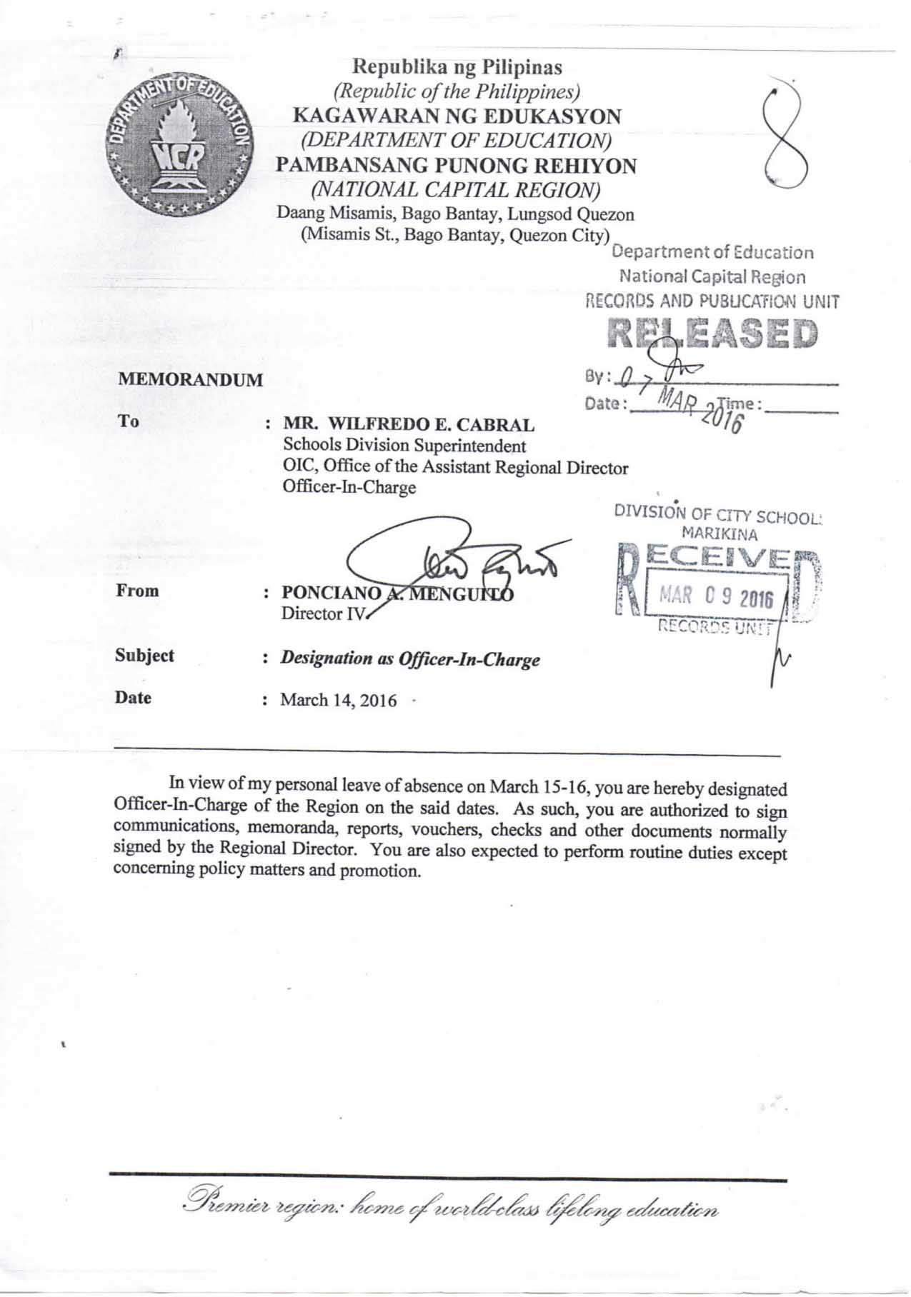 Designation of Mr. Wilfredo E. Cabral as OIC