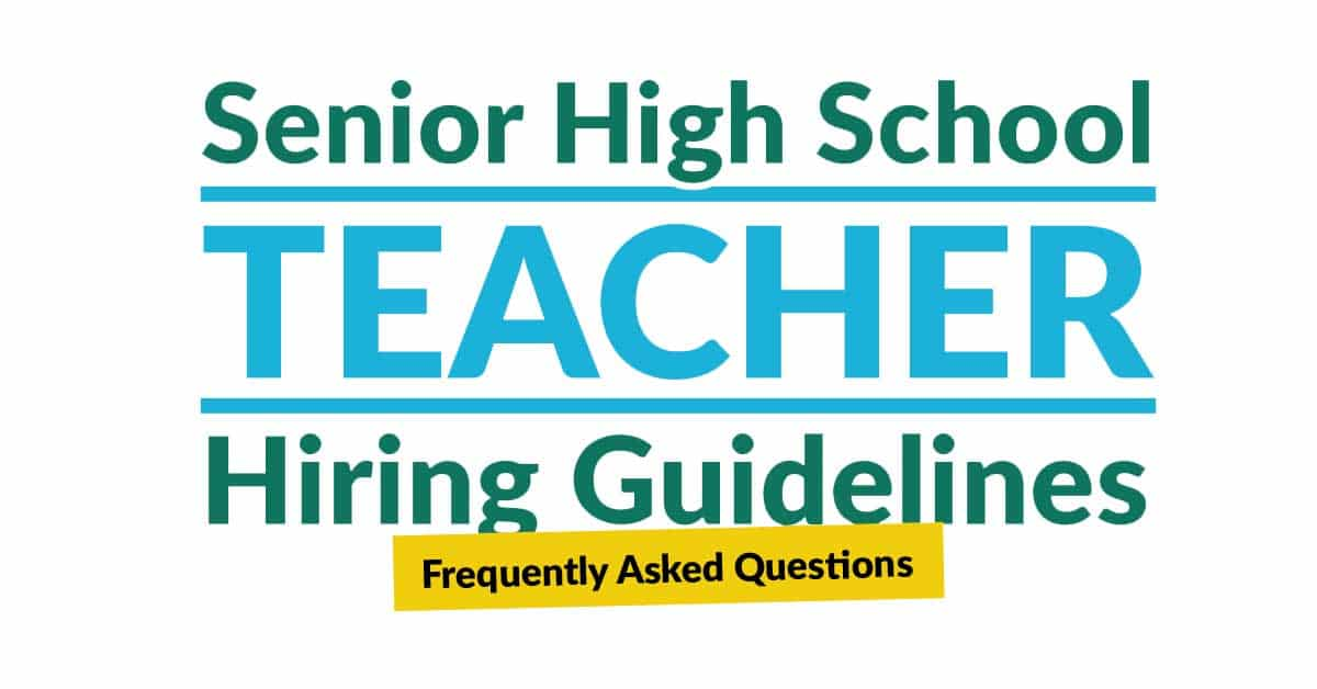 Senior High School Teacher Hiring Guidelines Frequently Asked Questions