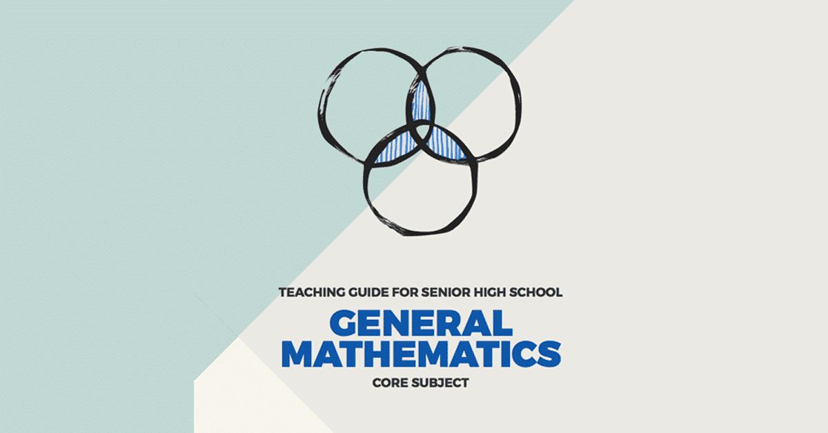 General Mathematics: Senior High School SHS Teaching Guide