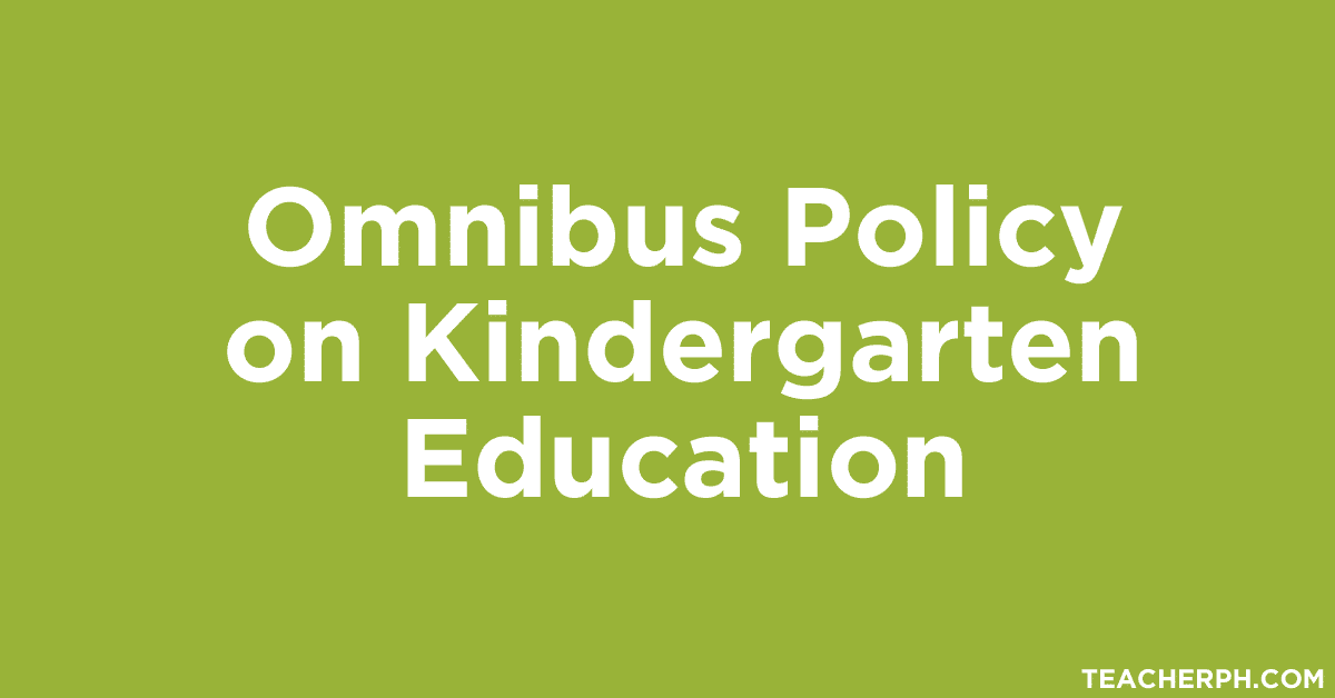 Omnibus Policy on Kindergarten Education