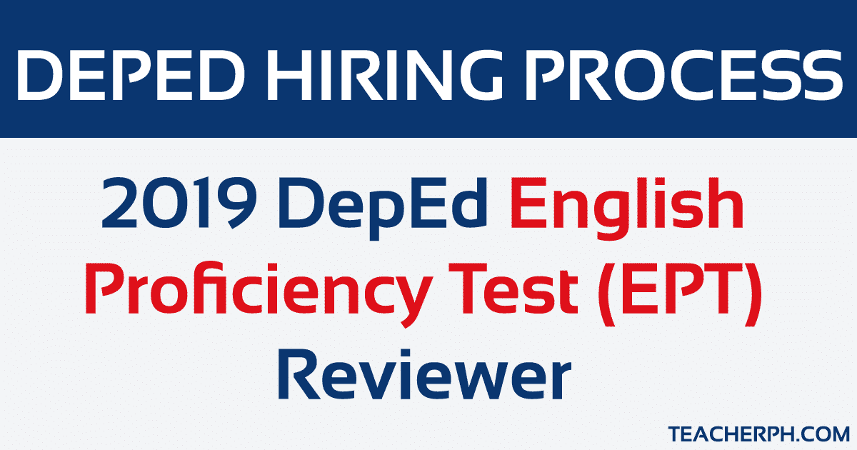 2019 DepEd English Proficiency Test (EPT) Reviewer - TeacherPH