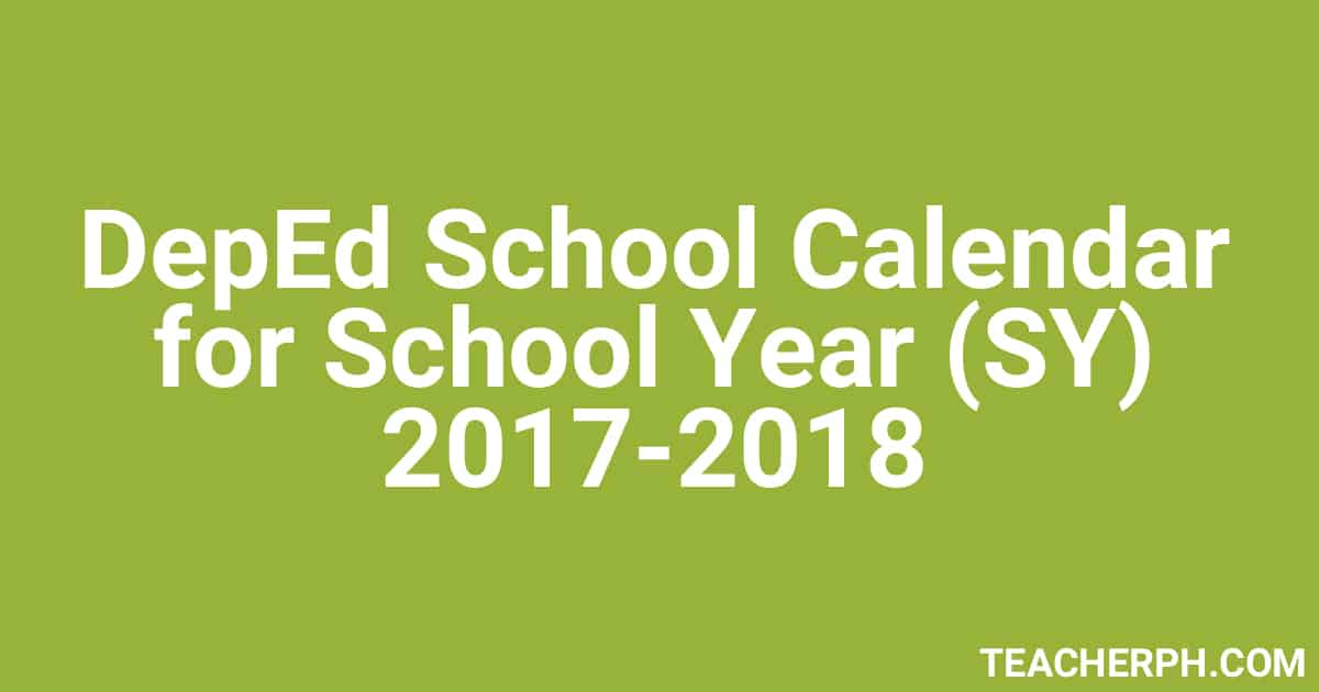 deped school calendar For the complete information on the deped calendar 2017-2018, which also includes a calendar of activities and observances such as holidays, read the.