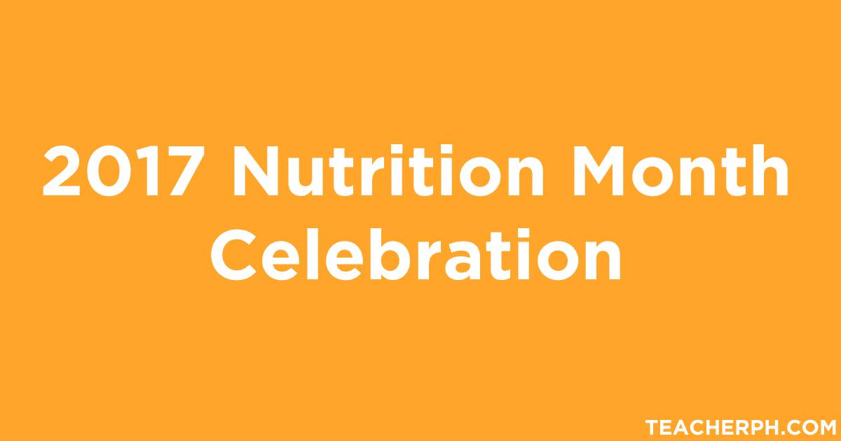 2017 nutrition month celebration   teacherph