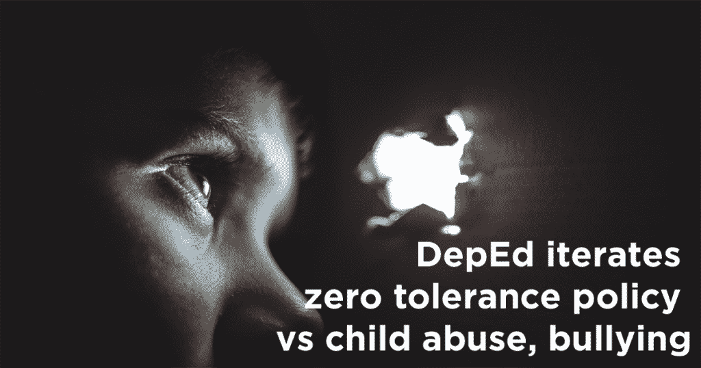 DepEd iterates zero tolerance policy vs child abuse, bullying
