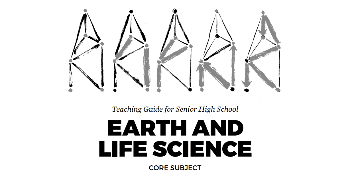 Earth and Life Science Senior High School SHS Teaching Guide