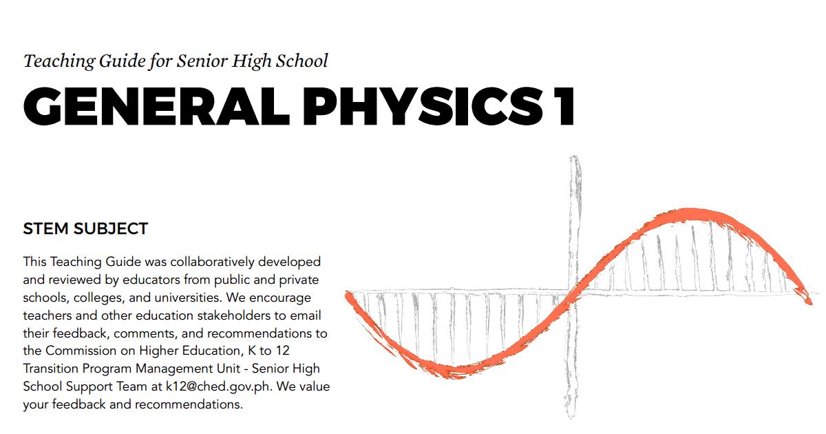 General Physics 1: Senior High School SHS Teaching Guide - TeacherPH