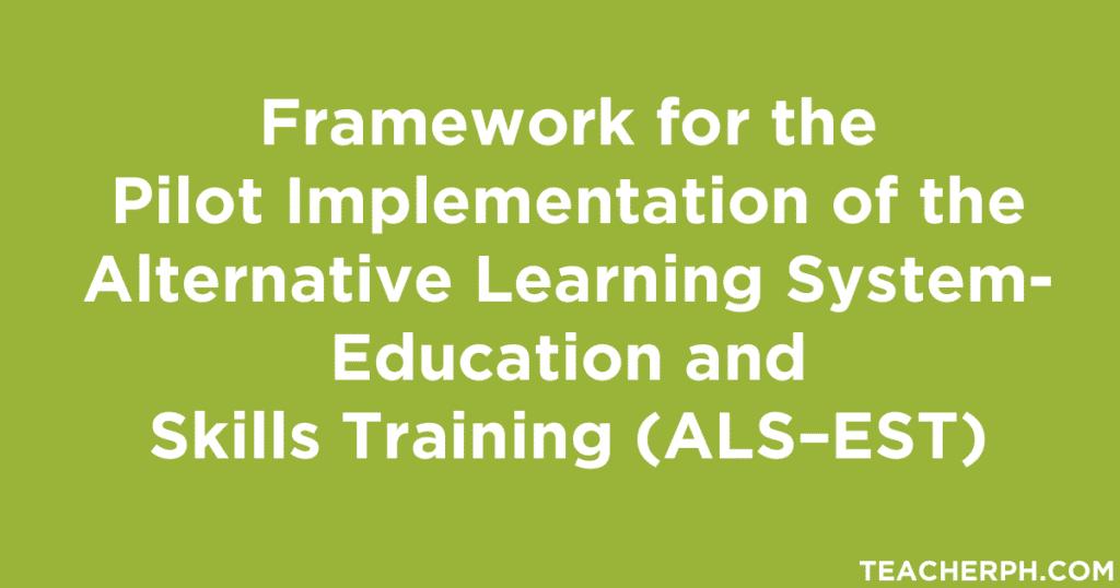 Alternative Learning System-Education and Skills Training (ALS–EST)
