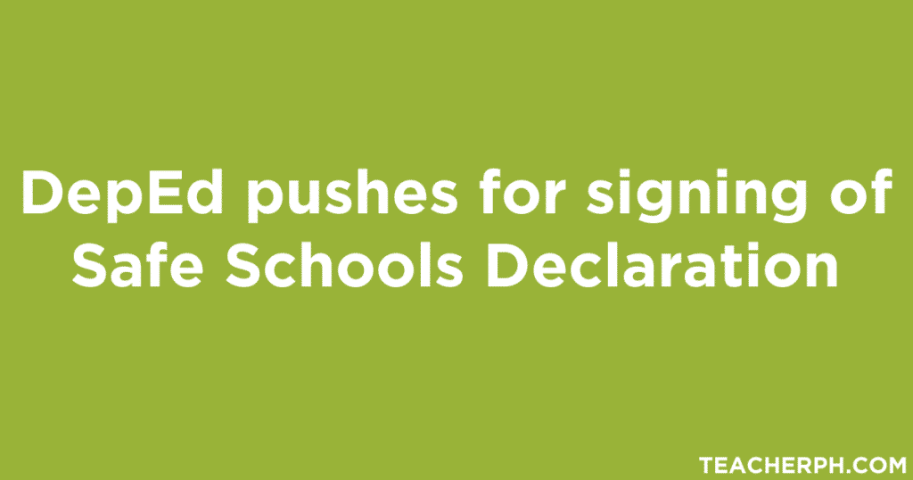 DepEd pushes for signing of Safe Schools Declaration