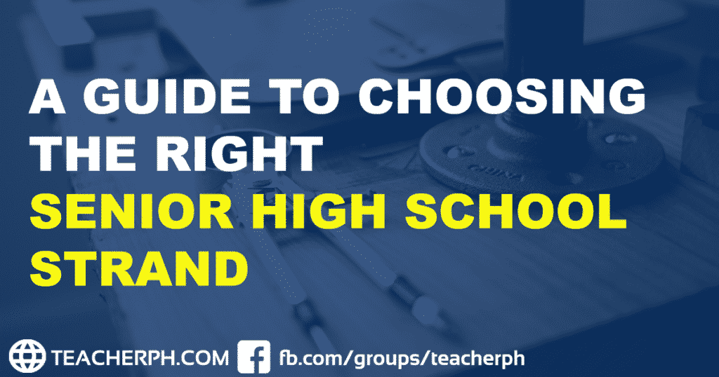 A Guide to Choosing the Right Senior High School Strand