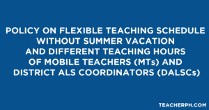 Flexible Teaching Schedule of Mobile Teachers and District ALS Coordinators