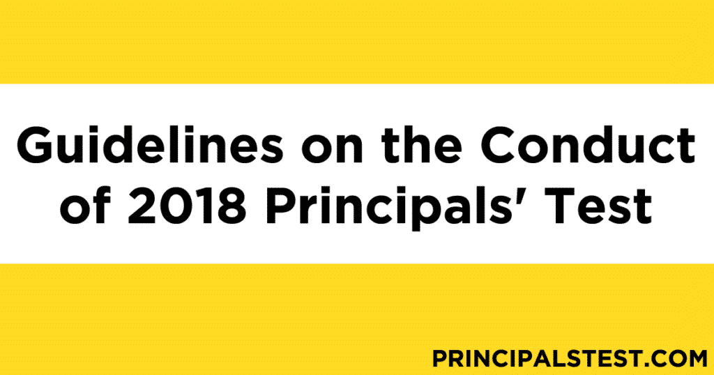 Guidelines on the Conduct of 2018 Principals' Test