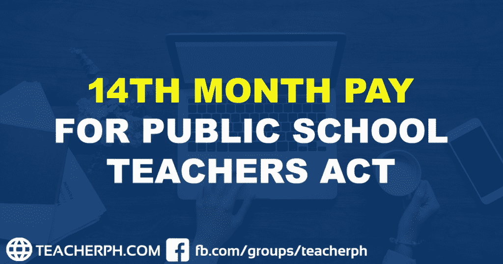 14TH MONTH PAY FOR PUBLIC SCHOOL TEACHERS ACT