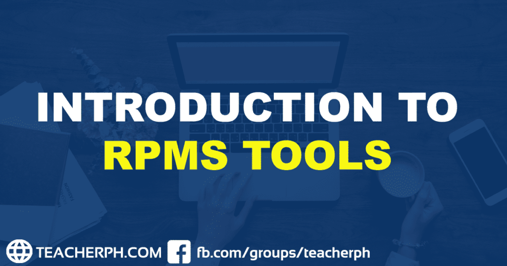 INTRODUCTION TO RPMS TOOLS