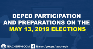DEPED PARTICIPATION AND PREPARATIONS ON THE MAY 13, 2019 ELECTIONS