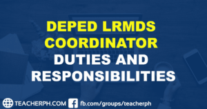 DepEd LRMDS Coordinator Duties and Responsibilities