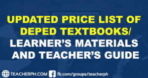 UPDATED PRICE LIST OF DEPED TEXTBOOKS LEARNER'S MATERIALS AND TEACHER'S GUIDE