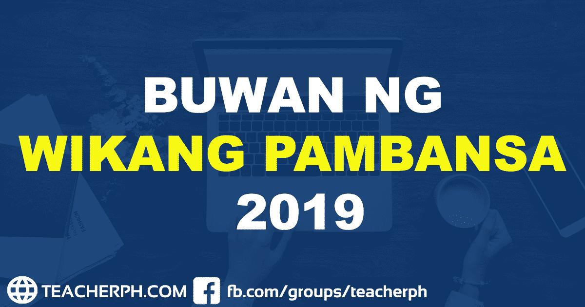 Buwan ng Wikang Pambansa 2019 Tema at Paksa - TeacherPH