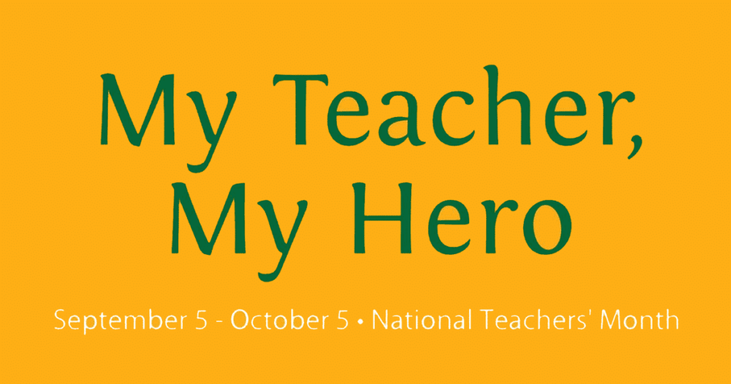 2019 National Teachers' Month Theme, Official Streamer, Programs, Projects, and Activities