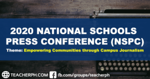 2020 National Schools Press Conference (NSPC) Theme, Venue, and Activities