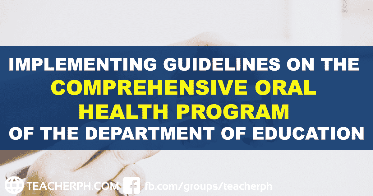 IMPLEMENTING GUIDELINES ON THE COMPREHENSIVE ORAL HEALTH PROGRAM OF THE DEPARTMENT OF EDUCATION