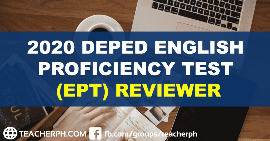 2020 DepEd English Proficiency Test (EPT) Reviewer