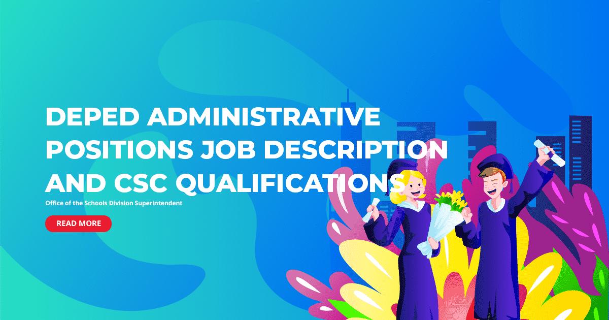 DepEd Administrative Positions Job Description and CSC Qualifications