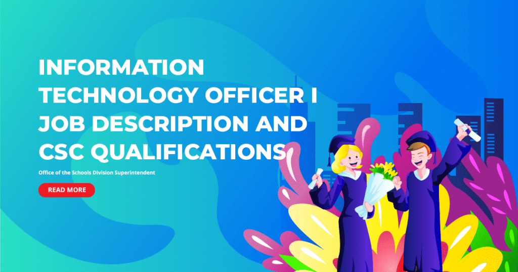 DepEd Information Technology Officer I Job Description and CSC Qualifications
