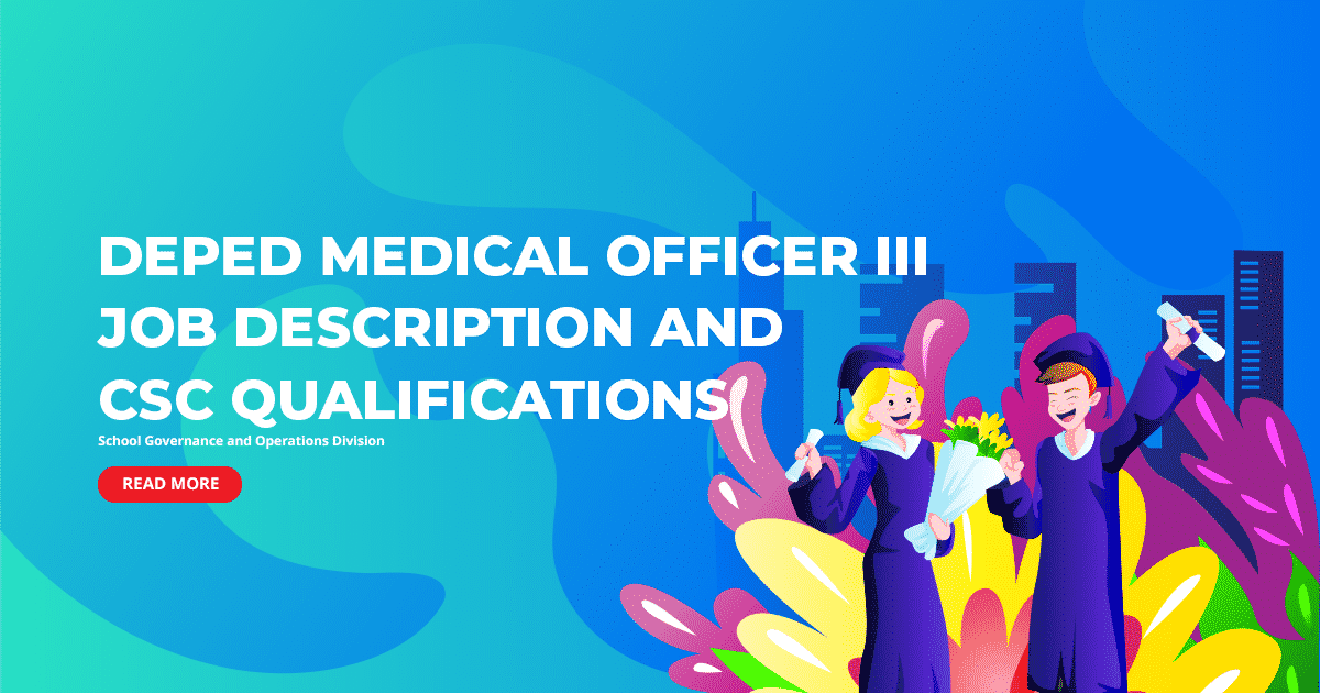 DepEd Medical Officer III Job Description and CSC Qualifications
