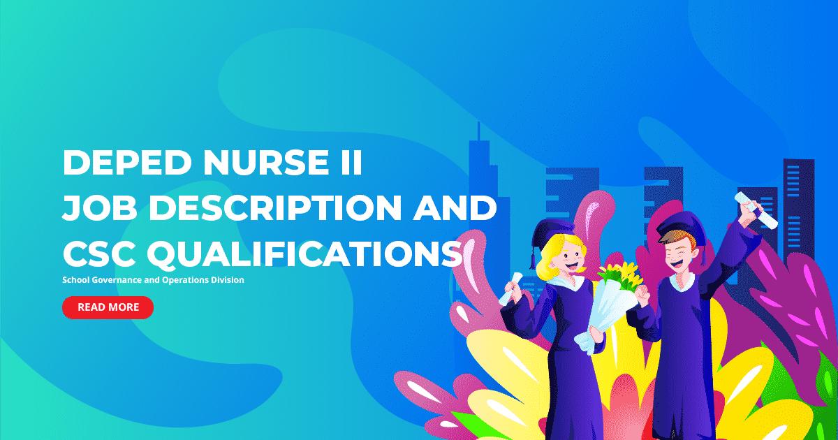 DepEd Nurse II Job Description and CSC Qualifications