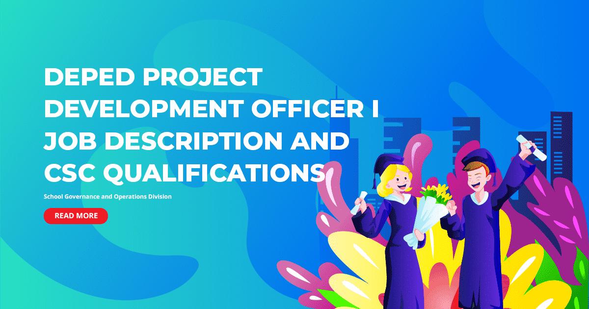 DepEd Project Development Officer I Job Description and CSC Qualifications