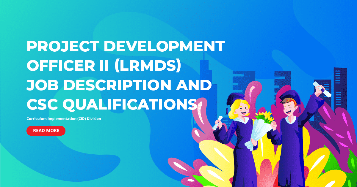 DepEd Project Development Officer II (LRMDS) Job Description and CSC Qualifications