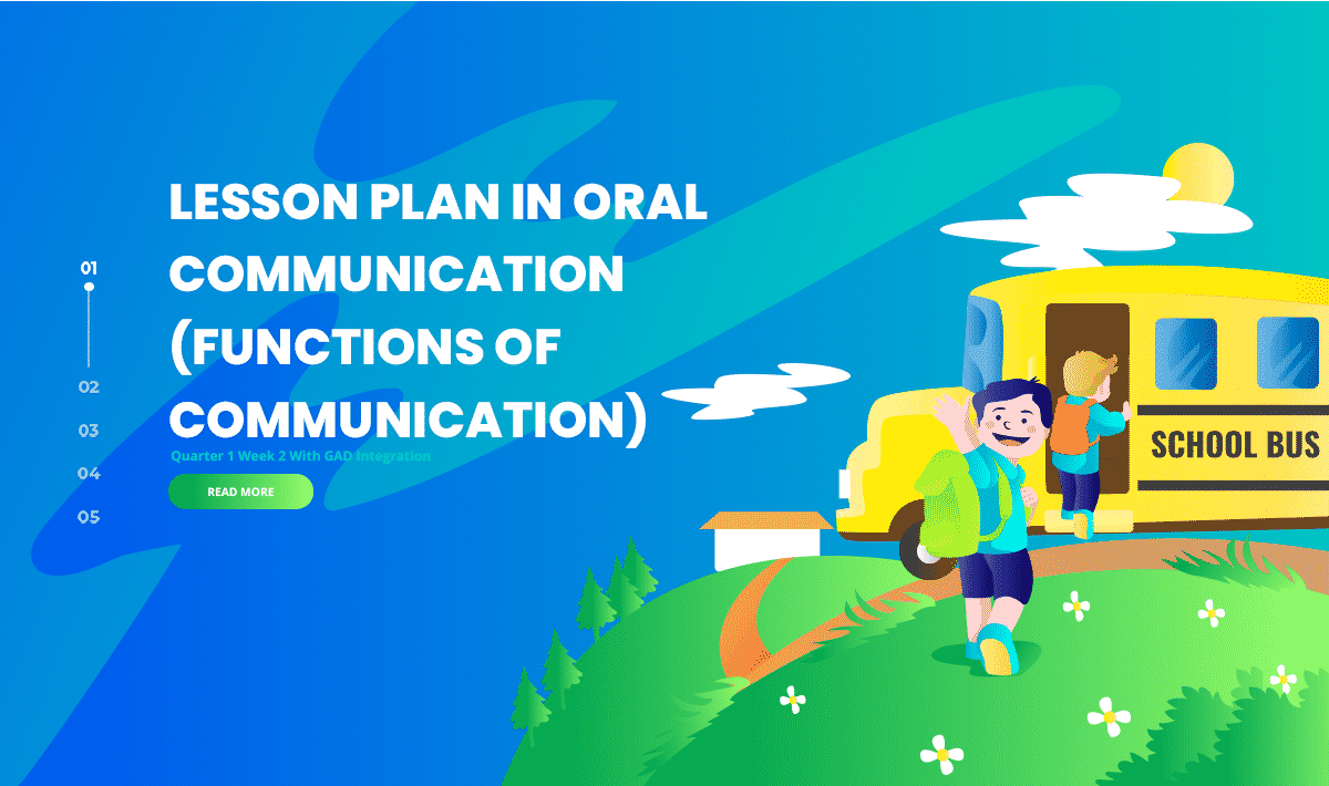 Lesson Plan in Oral Communication (Functions of Communication) Quarter 1 Week 2 With GAD Integration