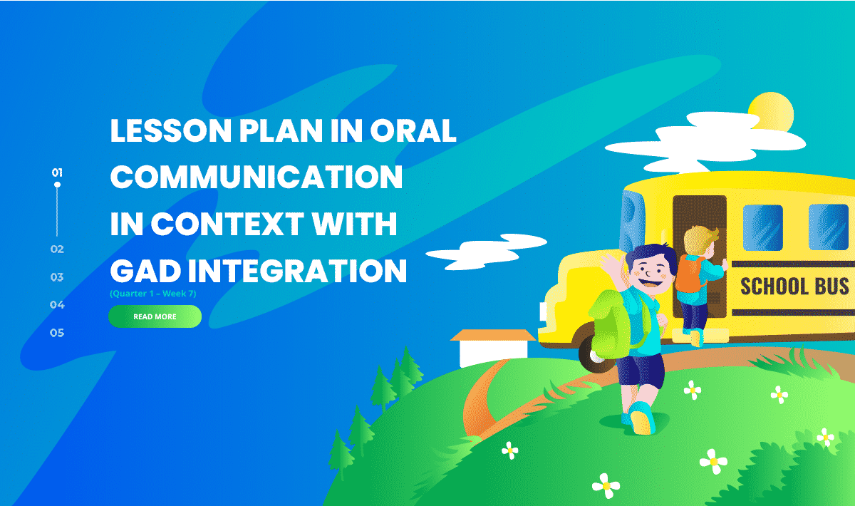 Lesson Plan in Oral Communication in Context With Gad Integration (Quarter 1 – Week 7)