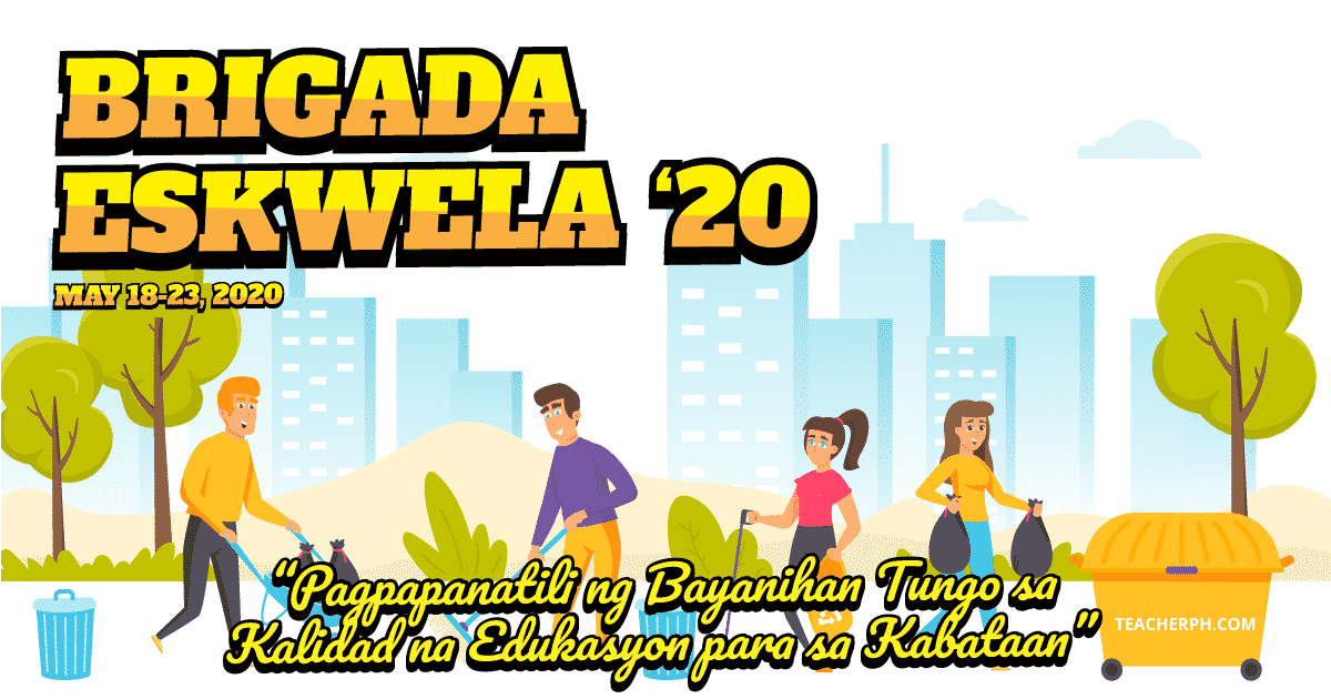 2020 Brigada Eskwela Theme Schedule Of Activities And Reminders Teacherph