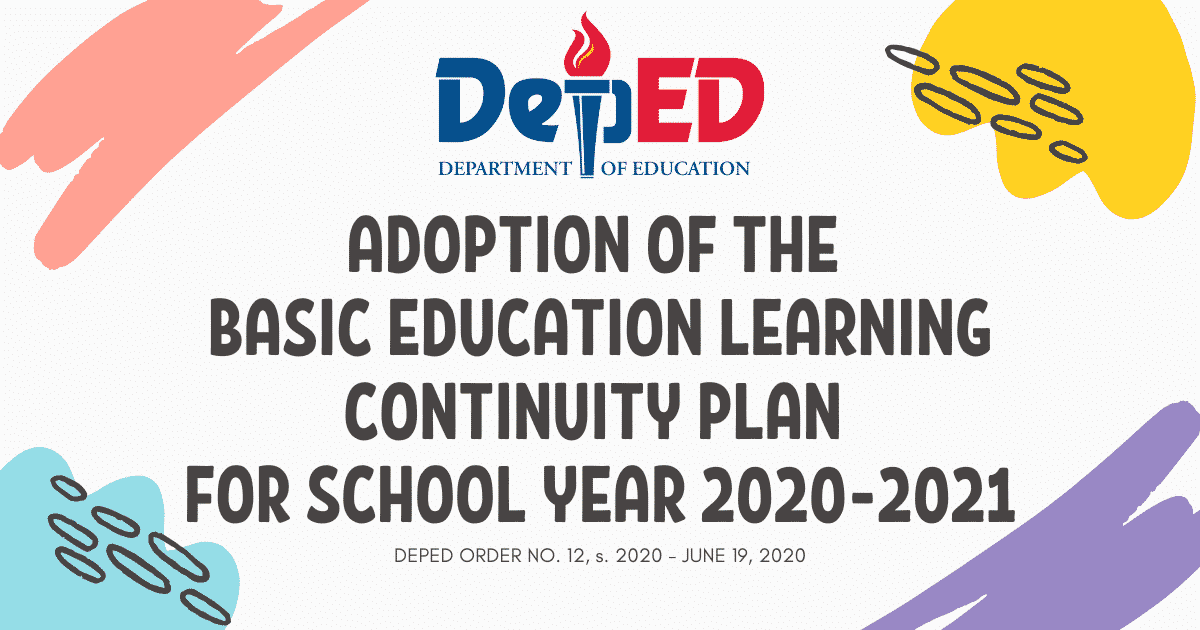 ADOPTION OF THE BASIC EDUCATION LEARNING CONTINUITY PLAN FOR SCHOOL YEAR 2020-2021 IN LIGHT OF THE COVID-19 PUBLIC HEALTH EMERGENCY