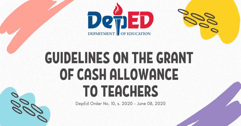 DepEd Guidelines on the Grant of Cash Allowance to Teachers