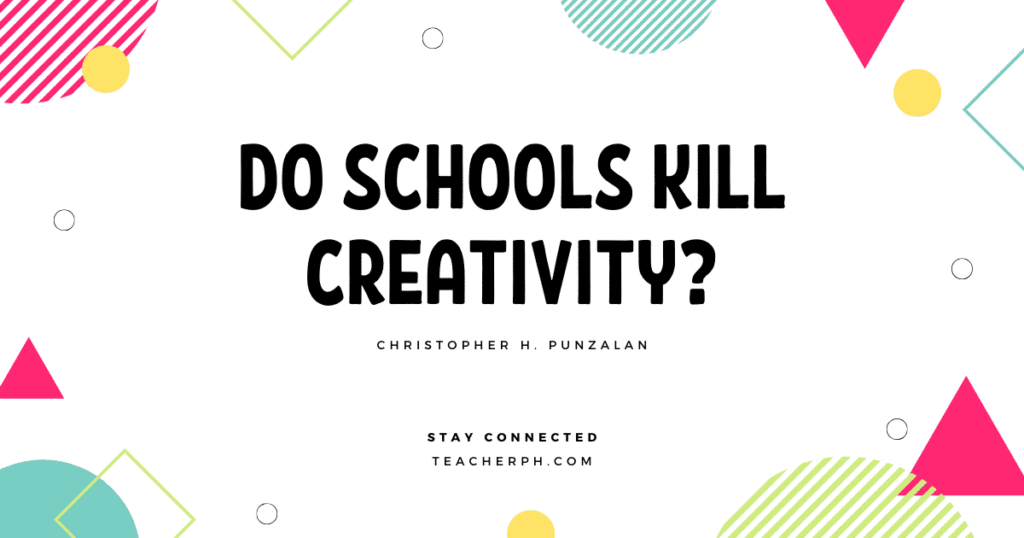 Do Schools Kill Creativity