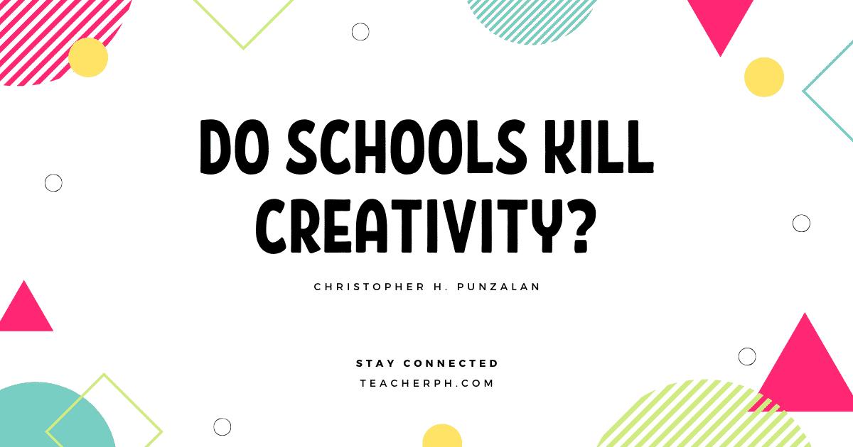 Do Schools Kill Creativity