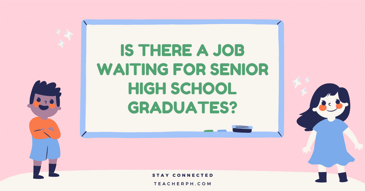 Is There a Job Waiting for Senior High School Graduates?