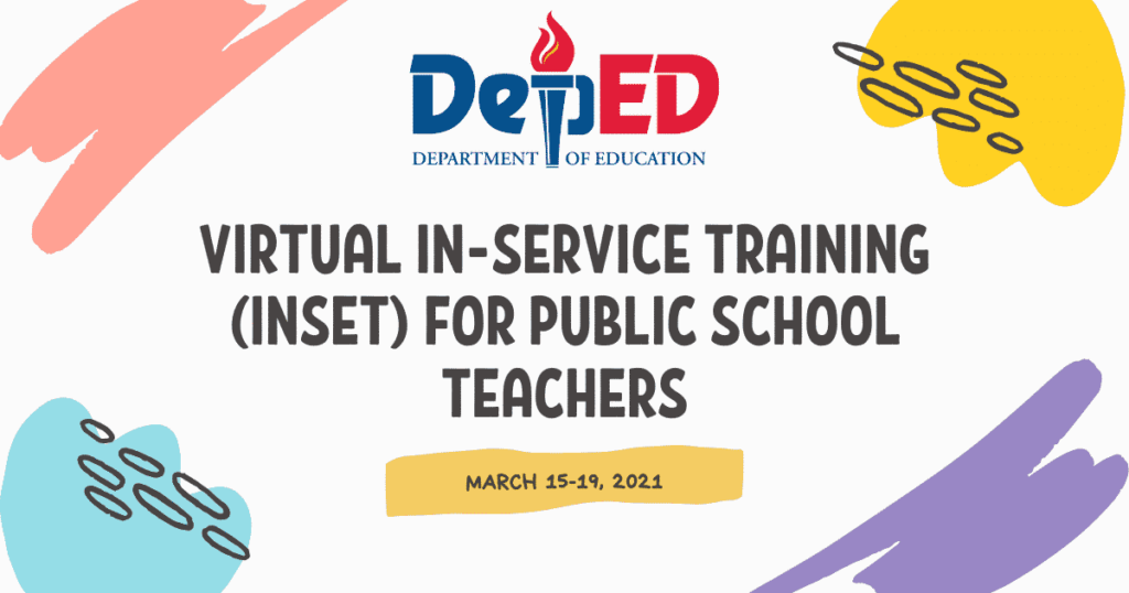 DepEd 2021 Virtual In-Service Training (INSET) for Public School Teachers