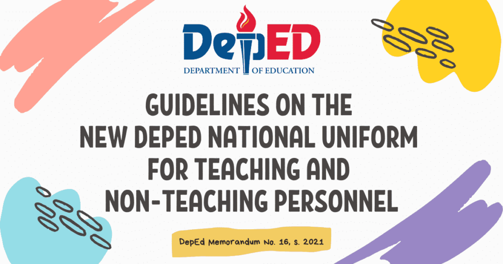 Guidelines on the New DepEd National Uniform for Teaching and Non-Teaching Personnel