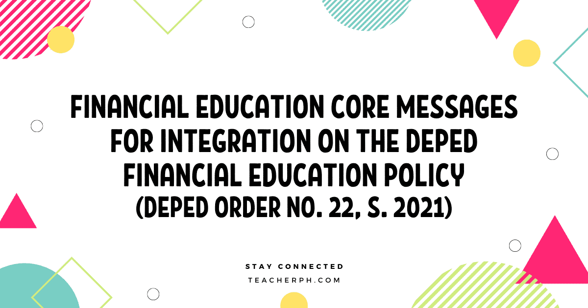 Financial Education Core Messages for Integration on the DepEd Financial Education Policy