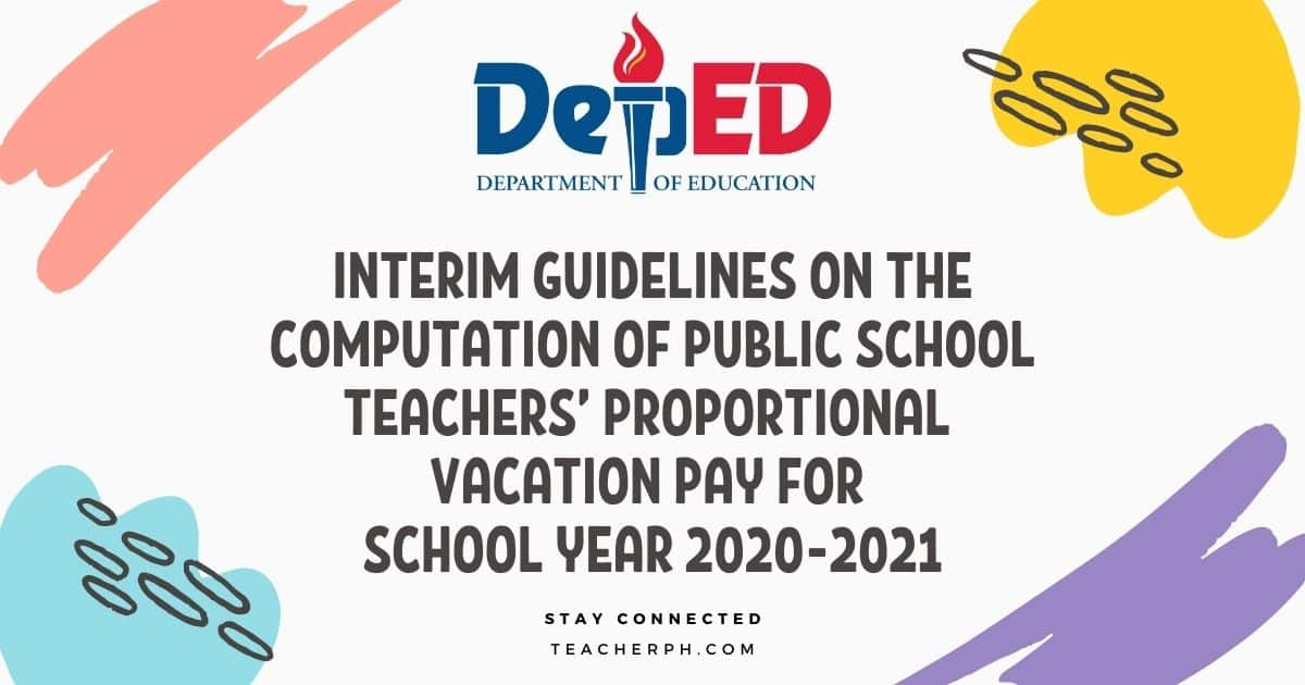 Computation of Public School Teachers' Proportional Vacation Pay for School Year 2020-2021