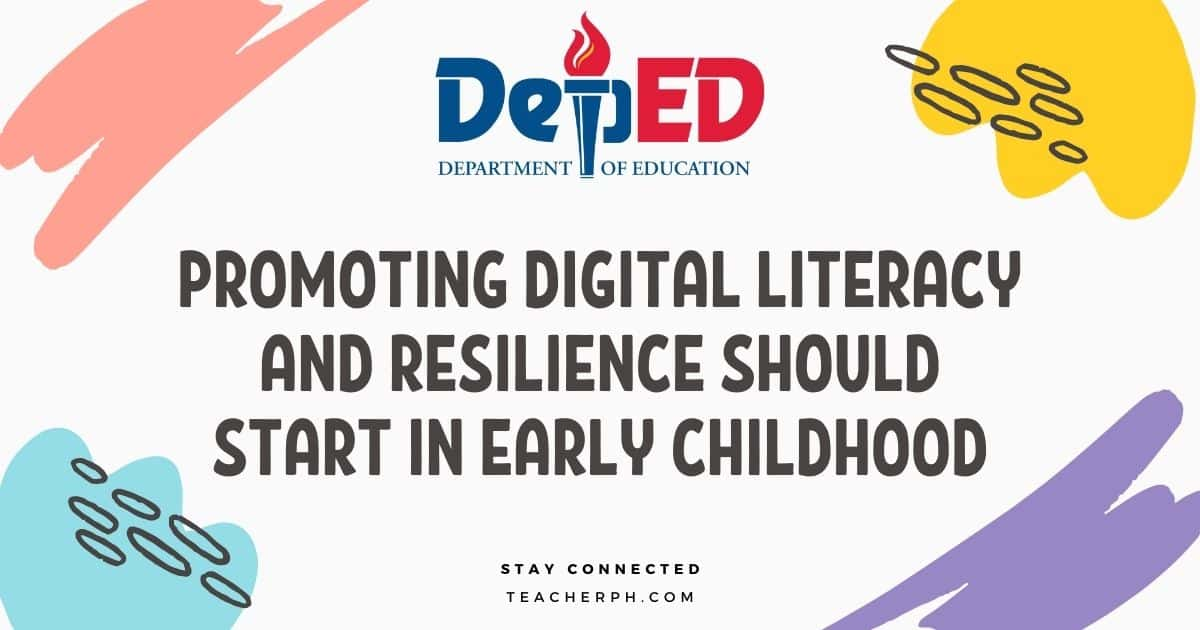 PROMOTING DIGITAL LITERACY AND RESILIENCE SHOULD START IN EARLY CHILDHOOD